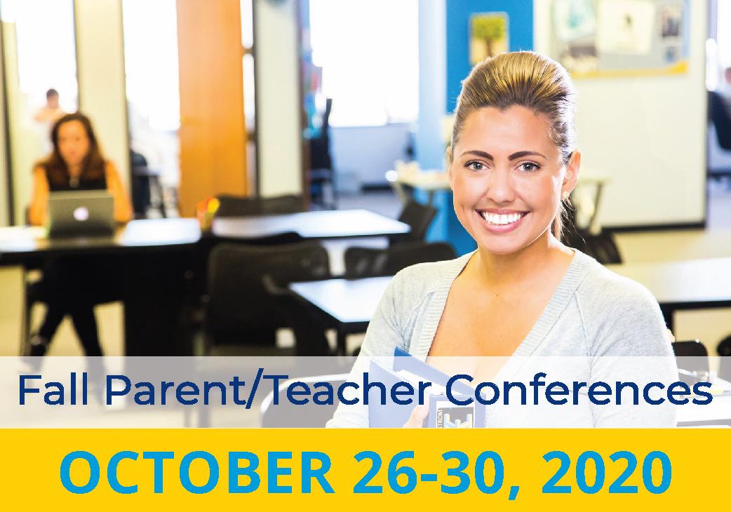 Parent/Teacher Conferences Oct 2020